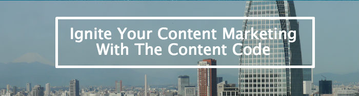 the content code six essential strategies to ignite your content your marketing and your business