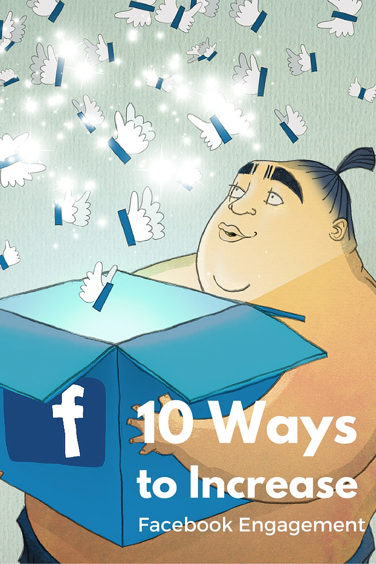 10 Ways to increase Facebook Engagement