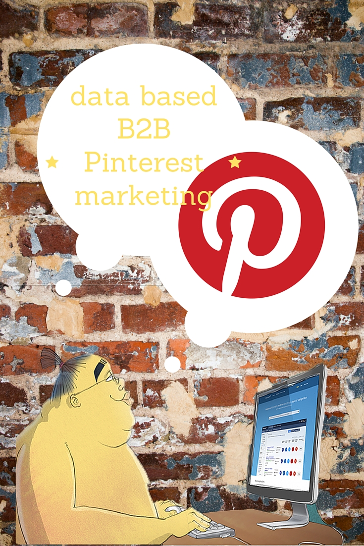 Data Based B2B Pinterest Marketing