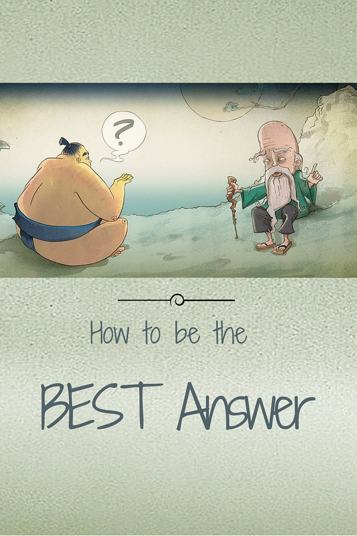 How to Be the Best Answer