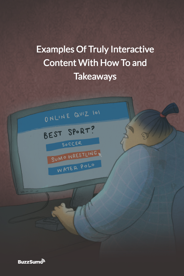 Examples of engaging interactive content, with tips and how to's for developing your own. Learn from great content with higher than average social shares.